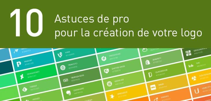 10 Astuces de Pro pour votre logo